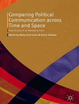 "Mi nuevo libro ""Comparing Political Communication across Time and Space: New Studies in an Emerging Field"""