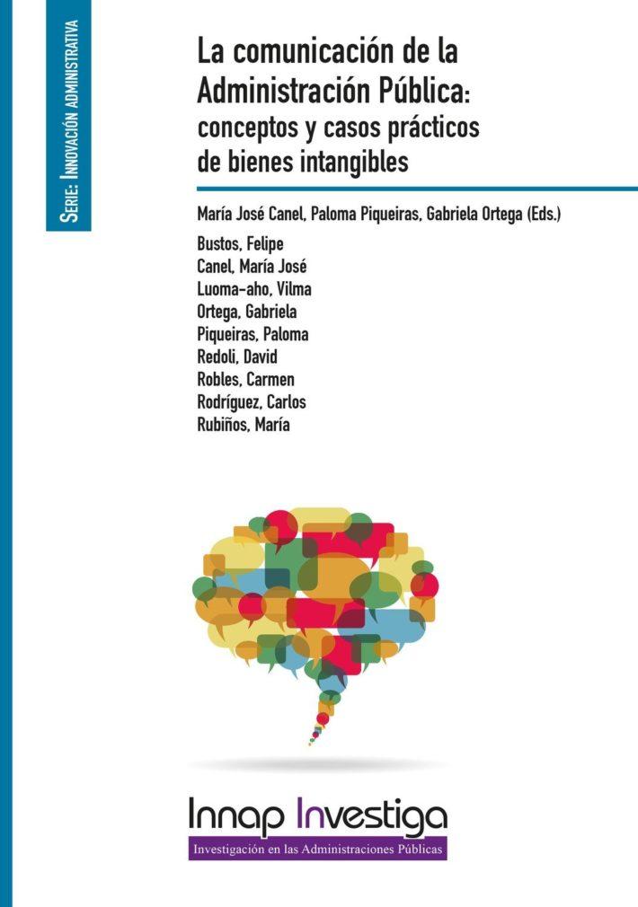 La comunicación de la Administración Pública: conceptos y casos prácticos de bienes intangibles